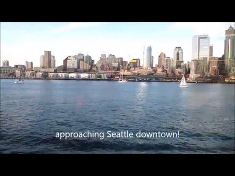 Trip to Seattle from Bainbridge Island Wa by ferry as a walk on passenger