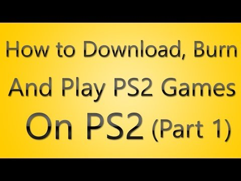 How to Download, Burn and Play PS2 games on PS2 (Tutorial) part 1