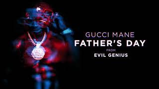Gucci Mane - Father
