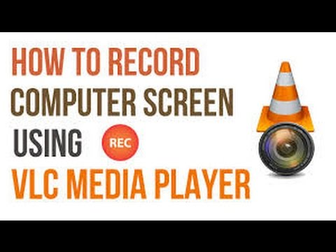 how to record computer screen using VLC media player without crash in windows 10/8.1/7