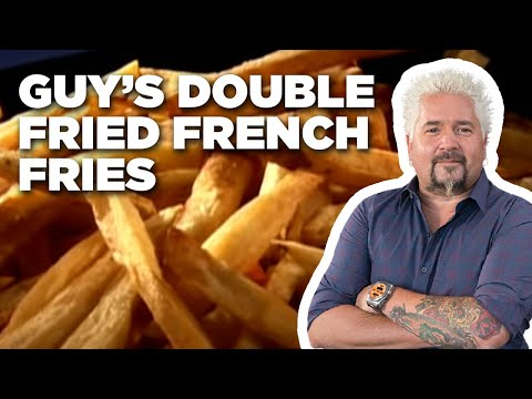 Guy's Double-Fried French Fries | Food Network