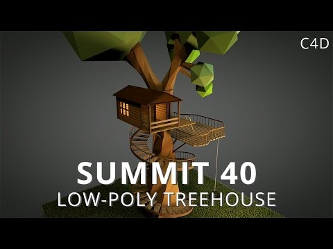 Summit 40 - Low-Poly Treehouse - Cinema 4D
