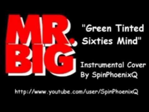 MR.BIG - Green Tinted Sixties Mind - Instrumental Cover