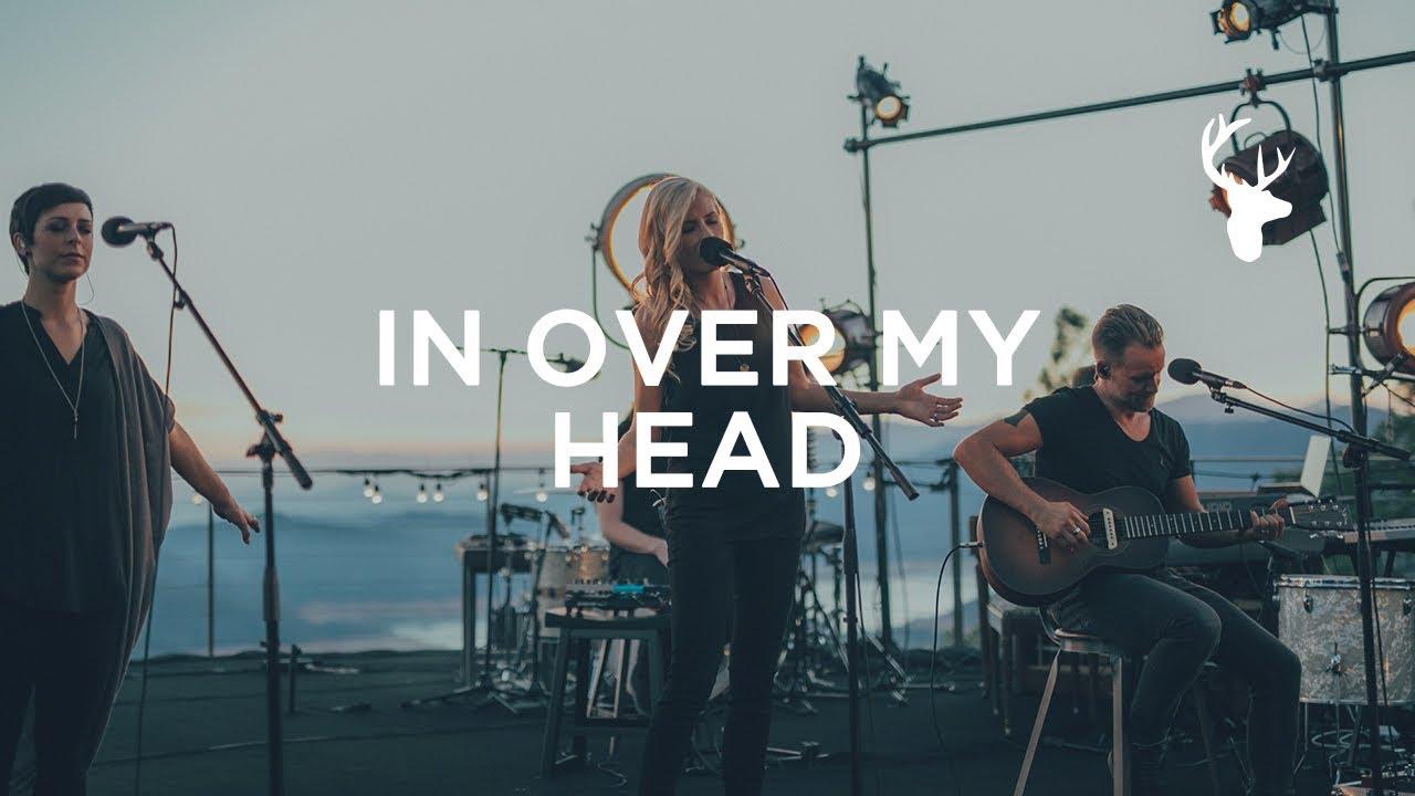 In Over My Head (LIVE) - Jenn Johnson  | We Will Not Be Shaken