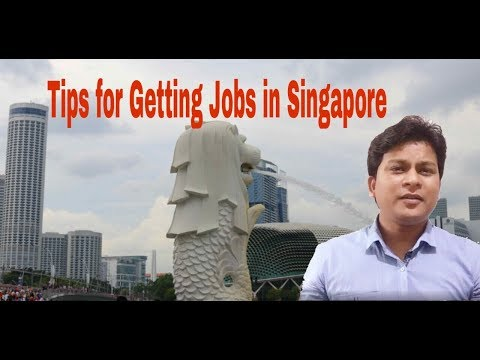 Tips for Getting Job in Singapore