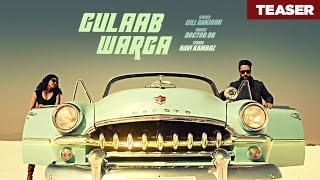 Gill Ranjodh: Gulaab Warga (Song Teaser)   Full Song Releasing 6 March 2017