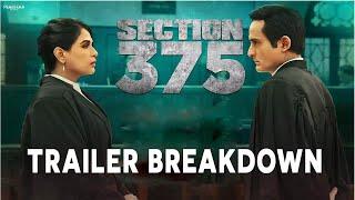Section 375 Trailer Breakdown - Akshaye Khanna, Richa Chadda
