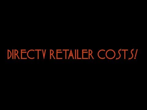 Directv Retailer Upfront Costs!