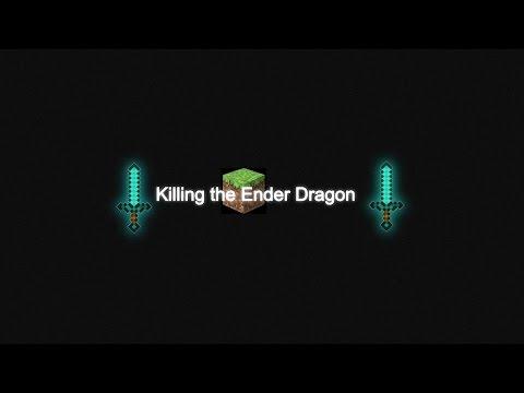 Minecraft|Killing the Ender Dragon