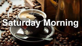 Saturday Morning Jazz - Sweet Jazz Weekend and Bossa Nova Music