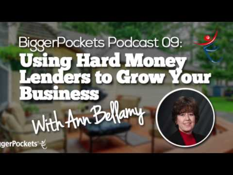 Using Hard Money Lenders to Grow Your Business with Ann Bellamy | BP Podcast 09