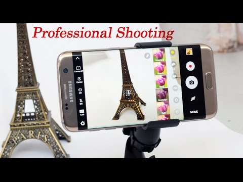 How to Take Professional Photo With Samsung Galaxy S7 Edge