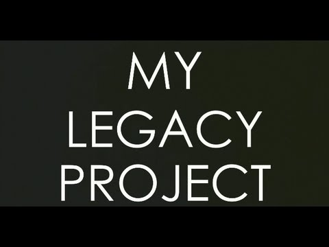 My Legacy Project HD