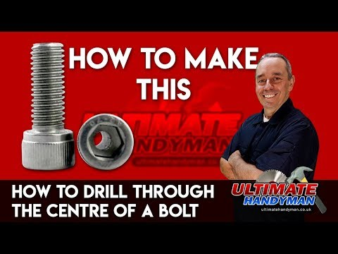 How to drill through the centre of a bolt   drill bolt guide