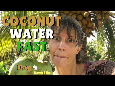 Coconut Water Fast Day 4 and I'm down 5 lbs!