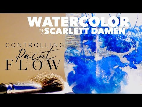 How to Control the Flow of Watercolor Paints: Wet in Wet & Wet on Dry
