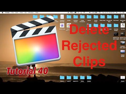 Remove Rejected Clips, delete in Final Cut Pro 10.2.1   Tutorial 40