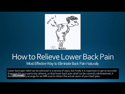 How to Relieve Lower Back Pain - Most Effective Way to Eliminate Back Pain Naturally