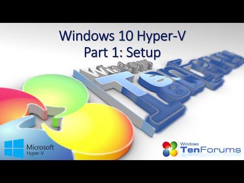 Windows 10 Hyper-V Part 1: Setup & Virtual Switches