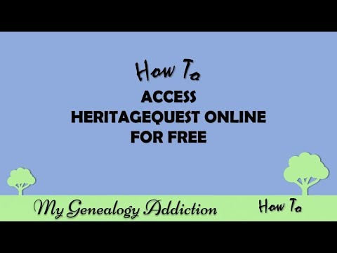 How to access HeritageQuest genealogy records for free