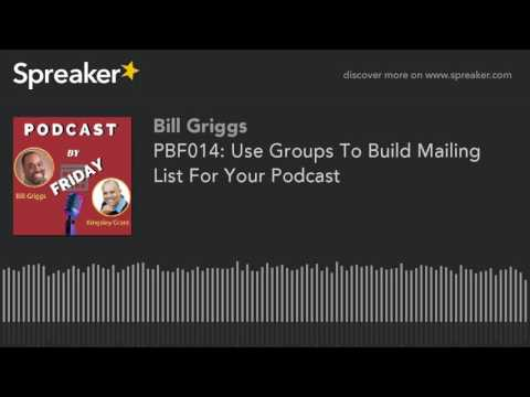 PBF014: Use FB Groups To Build Mailing List For Your Podcast