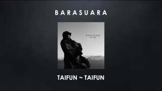 "Barasuara ""Taifun - Taifun"" (Lirik)"