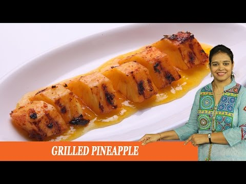 GRILLED PINEAPPLE - Mrs Vahchef