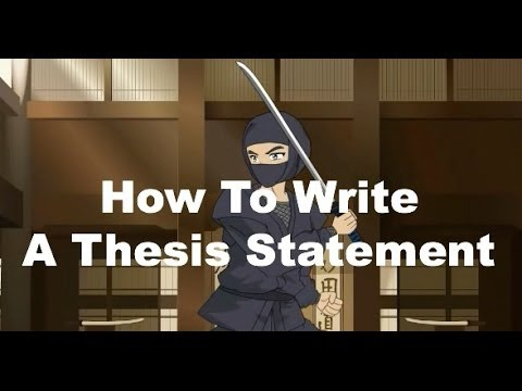 Writing Ninjas: How To Write A Strong Thesis Statement