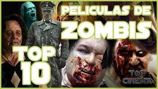 Top 10 mejores peliculas de Zombies Actuales | Top Cinema