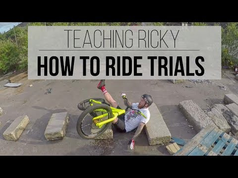 Teaching Ricky How To Ride Trials