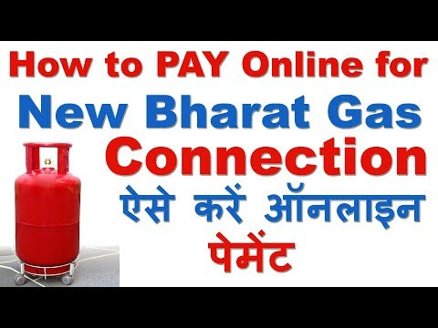 How to Pay Online for NEW Bharat Gas Connection (भारत गैस नया कनेक्शन ऑनलाइन पेमेंट )