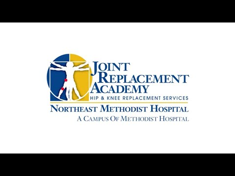 Northeast Methodist Hospital's Joint Replacement Academy- J.R.