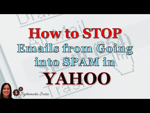 How to Stop Emails from Going into Spam in Yahoo