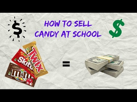 How to Sell Candy At School - How to Make Money as a Teenager