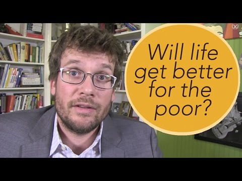 Will Life Get Better for the Poor?