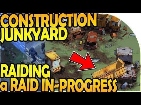 CONSTRUCTION JUNKYARD LOCATION - RAIDING a RAID IN PROGRESS- Last Day On Earth Survival Update 1.8.5