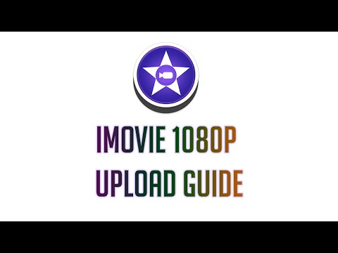 How to upload 1080p Videos using iMovie (2016) - Simple Guide