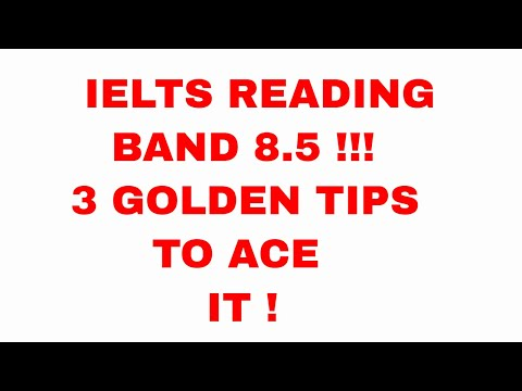ielts reading tips - how to improve - band 8.5 !! 3 reading strategies