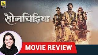Anupama Chopra's Movie Review of Sonchiriya   Sushant Singh Rajput   Bhumi Pednekar   Manoj Bajpayee