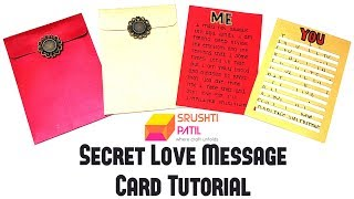 Secret Love Message Card Tutorial by Srushti Patil