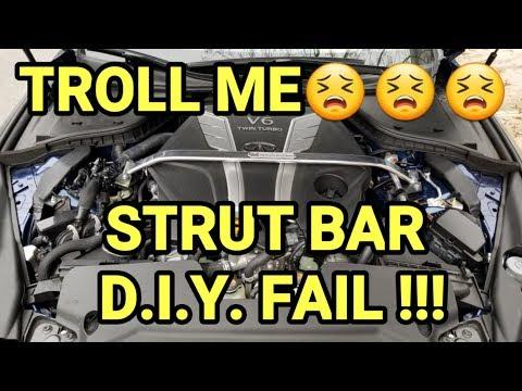 DIY: STRUT BAR INSTALL...FAIL