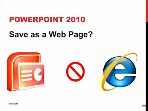 How To... Save a PowerPoint 2010 Presentation as a Web Page