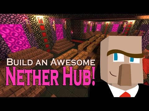 DESIGN AND BUILD AN AWESOME NETHER HUB: Connect Your Minecraft World!