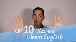 Why learn English? Top reasons to motivate you!