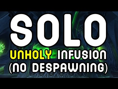 SOLO GUIDE: Unholy Infusion (WoD Patch 6.0.3)