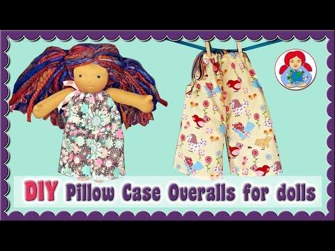 DIY | Pillowcase overalls for Waldorf/ cloth dolls | Sami Dolls Tutorial
