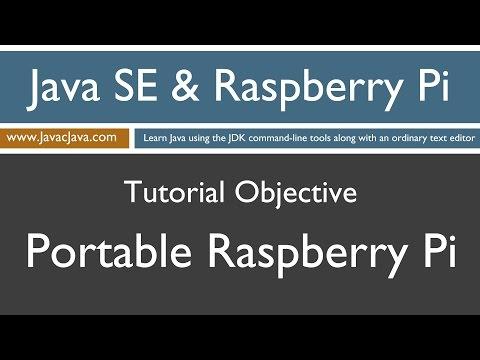 Java and Raspberry Pi Programming - Portable Raspberry Pi