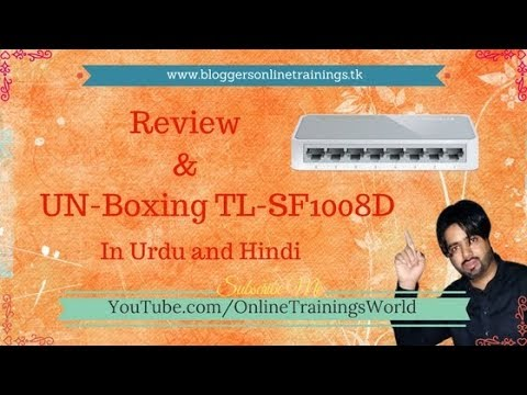 TP-link Switch Unboxing | OnlineTrainingsWorld | Review of TL-SF1008D TP-Link Switch