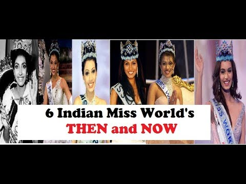 6 Indian Miss World's : Then and Now