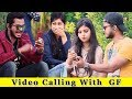 Video Calling With GF Extras Prank In India 2019 Funday Pranks
